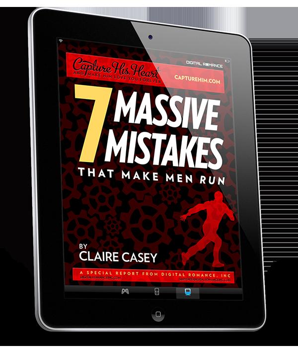 Seven Mistakes that Make Men Run