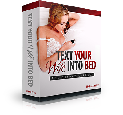 Text Your Wife into Bed
